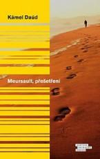 Meursault, přešetření